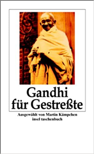 Gandhi für Gestreßte (insel