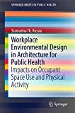 Workplace Environmental Design in Architecture