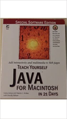 Télécharger l'ebook pour jsp Teach Yourself Java for Macintosh in 21 Days (French Edition) PDF by Laura Lemay