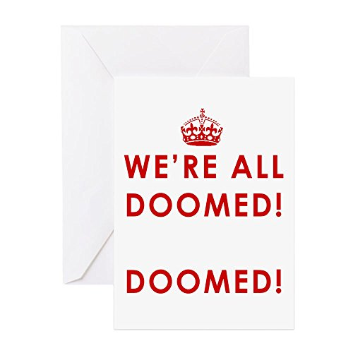 CafePress - We're All Doomed - Greeting Card, Note Card, Birthday Card, Blank Inside Glossy (Note Wartime)