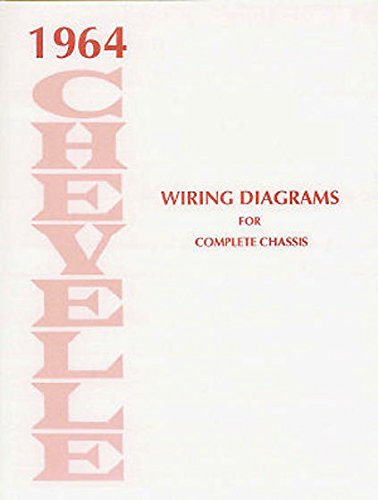 (1964 CHEVROLET CHEVELLE COMPLETE FACTORY SET OF ELECTRICAL WIRING DIAGRAMS & SCHEMATICS MANUAL - GUIDE - 8 PAGES. 64)