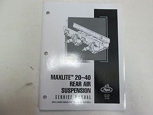 2007 mack trucks maxlite 20 40 rear air suspension service repair rh amazon com mack truck differential repair manual mack truck differential repair manual