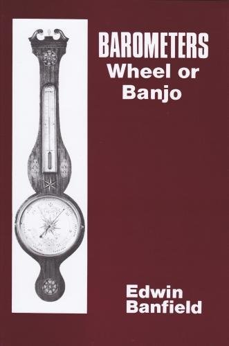 Wheel Barometer - Barometers: Wheel or Banjo