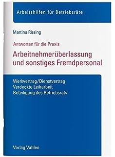 Arbeitnehmerüberlassung Heidelberger Musterverträge Amazonde Anke