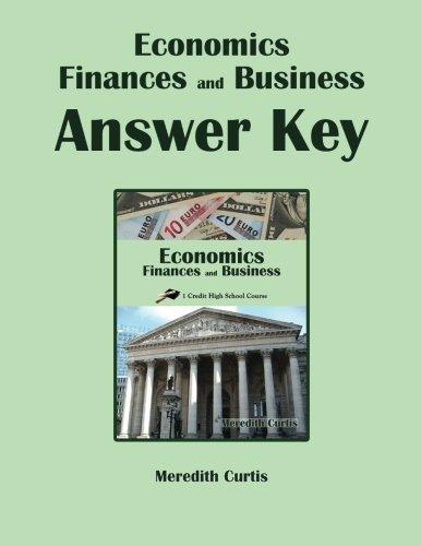 Economics, Finances, & Business Answer Key (Homeschooling High School to the Glory of God)