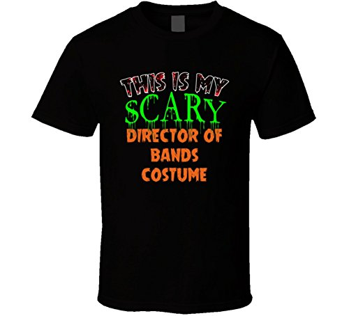Band Director Halloween Costume (This is My Scary Director of Bands Halloween Costume Custom Job T Shirt 2XL Black)
