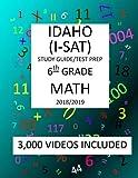 6th Grade  IDAHO  I-SAT, 2019  MATH, Test Prep:: 6th Grade IDAHO  STANDARDS  ACHIEVEMENT  TEST  2019 MATH Test Prep/Study Guide