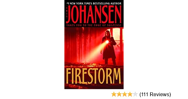 Firestorm A Novel Eve Duncan Book 9 Kindle Edition By Iris