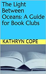 The Light Between Oceans: A Guide for Book Clubs (The Reading Room Book Group Notes)