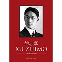 Xu Zhimo - Selected Poems (Dual Language - English and Chinese)