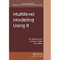 Multilevel Modeling Using R (Chapman & Hall/CRC Statistics in the Social and Behavioral Sciences, Band 16)