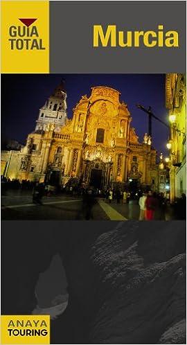 Murcia (Guía Total - España): Amazon.es: Duro Pérez, Rubén, Avisón Martínez, Juan Pablo, Serra Naranjo, Rafael, Ribes, Francesc, Jiménez, José Luis: Libros
