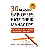 img - for [(30 Reasons Employees Hate Their Managers )] [Author: PH.D. Bruce L Katcher] [Sep-2010] book / textbook / text book
