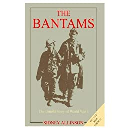 THE BANTAMS: The Untold Story Of World War One. by [Allinson, Sidney]
