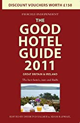 The Good Hotel Guide 2011 Great Britain & Ireland