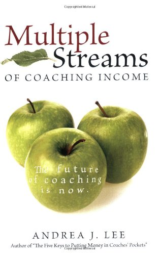 Multiple Streams of Coaching Income