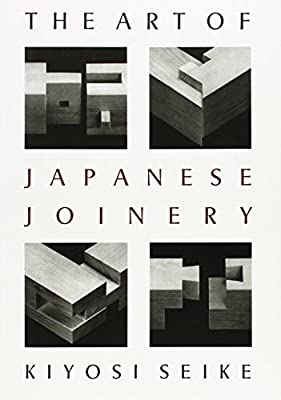 The Art Of Japanese Joinery from Weatherhill/Tankosha