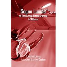 Amazon michael raduga books biography blog audiobooks kindle sogno lucido ed esperienza extracorporea in 3 giorni italian edition fandeluxe Images