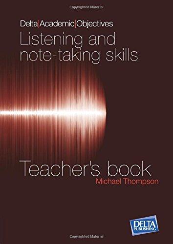 Delta Academic Objectives - Listening and Note Taking Skills B2-C1: Teacher's Book pdf epub