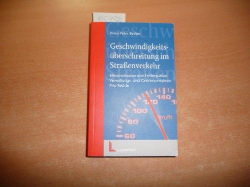 Geschwindigkeitsüberschreitung im Strassenverkehr: Polizeikontrolle - Verwaltungsverfahren - Ihre Rechte