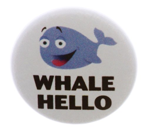 Whale Hello 1.25″ Magnet Well Hi Cute Kawaii Funny Humor Quote