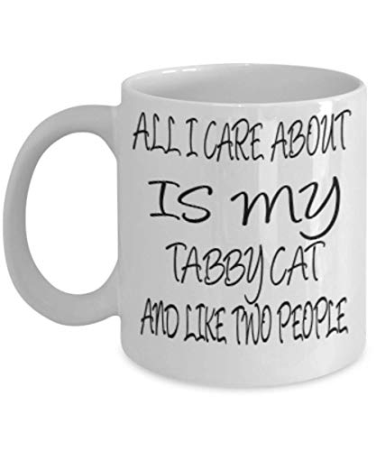 Tabby Cat Gifts 11oz Coffee Mug - All I Care About - For Mom and Dad Cup for Coffee or Tea Cats Lover ak7708 -