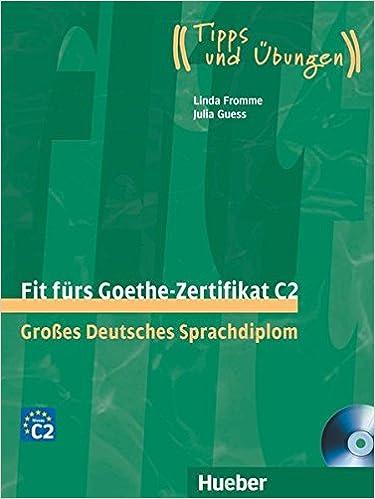 Fit furs Goethe-Zertifikat: C2 Book & CD: Franz Specht ...