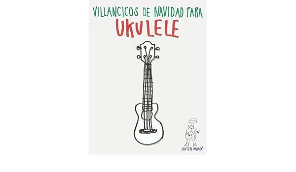 Villancicos de Navidad para Ukulele: Canciones fáciles en ...