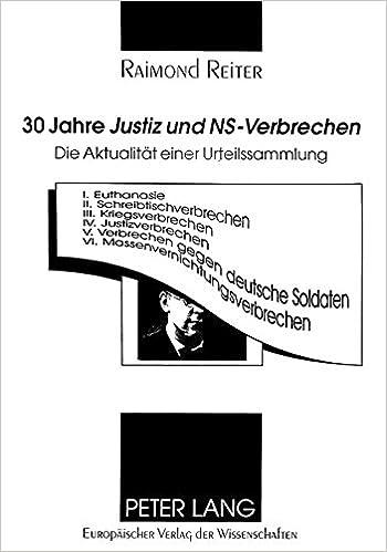 Book 30 Jahre Justiz Und NS-Verbrechen: Die Aktualitaet Einer Urteilssammlung