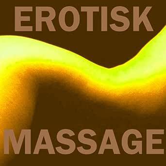 Massage Erotisk