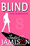 Blind (Nicki Sosebee Series Book 8)