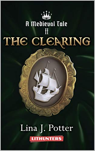 Pdf Science Fiction The Clearing: A Strong Woman in the Middle Ages (A Medieval Tale Book 2)