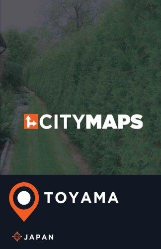 City Maps Toyama Japan
