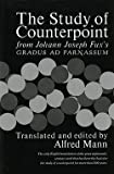 img - for John J. Fux: The Study of Counterpoint : From Johann Joseph Fux's Gradus Ad Parnassum (Paperback - Revised Ed.); 1965 Edition book / textbook / text book