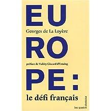 Europe: le défi français