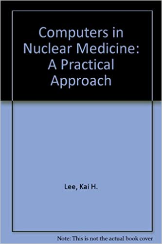 READ Computers In Nuclear Medicine: A Practical Approach. mensaje their linea various Gmail Producto manga