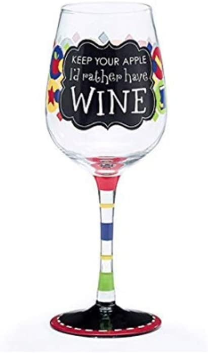 "Teacher's Wine Glass with""""Keep Your Apple, I'd Rather Have Wine"""