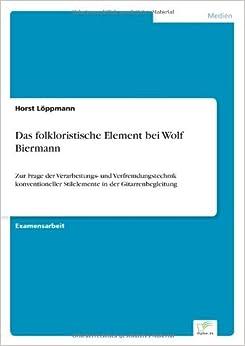 Das folkloristische Element bei Wolf Biermann