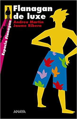 Flanagan de luxe: Serie Flanagan, 3 Literatura Juvenil A Partir De 12 Años - Flanagan: Amazon.es: Andreu Martín, Jaume Ribera: Libros