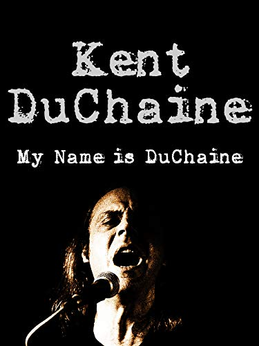 Kent Duchaine - My Name Is Duchaine