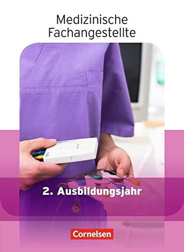 Medizinische Fachangestellte   Aktuelle Ausgabe  2. Ausbildungsjahr   Jahrgangsband  Schülerbuch