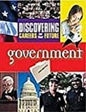 Discovering Careers for Your Future/Government, , 0894343971