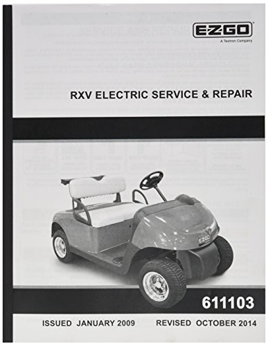 EZGO 611103 2009 Current Service and Repair Manual Electric RXV