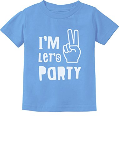 (I'm Two Let's Party Cute 2nd Birthday Gift Toddler Kids T-Shirt 2T California Blue)