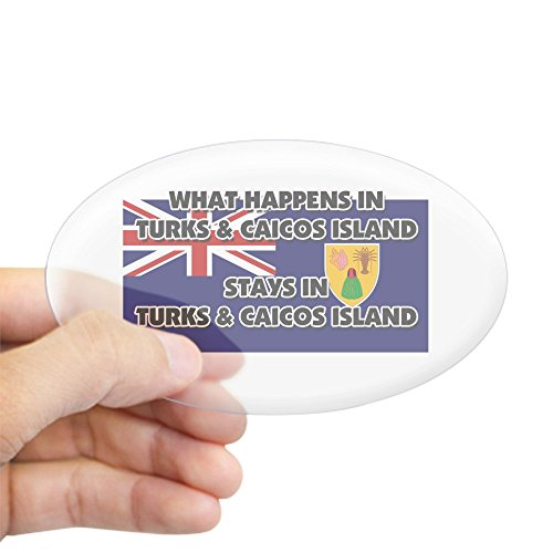 CafePress What Happens in Turks & Caicos Island Stays There Oval Bumper Sticker, Euro Oval Car Decal