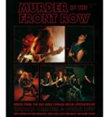 [(Murder in the Front Row: Bay Area Bangers and the Birth of Thrash Metal)] [ By (author) Brian Lew, By (author) Harald Qimoen ] [January, 2012]