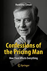 The world's foremost expert on pricing strategy shows how this mysterious process works and how to maximize value through pricing to company and customer.              In all walks of life, we constantly make decisions about w...