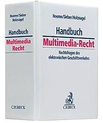 Handbuch Multimedia-Recht: Rechtsfragen des elektronischen Geschäftsverkehrs, Rechtsstand: März 2015