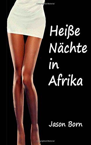 Heiße Nächte in Afrika