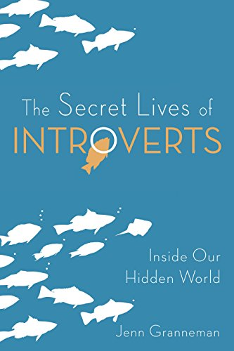 The Secret Lives of Introverts: Inside Our Hidden World cover